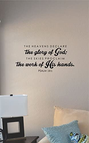 Vinyl Sticker Quote Phrase Psalm 19:1 The Heavens Declare The Glory Of God Mural Decal Wall Art Decor EH1509