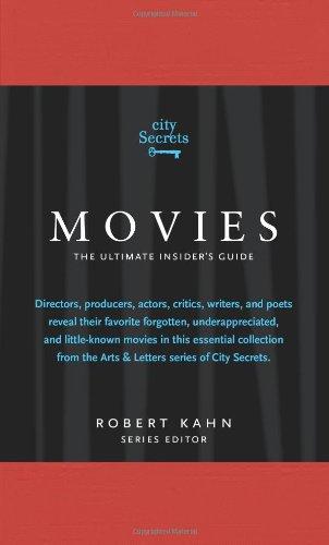 City Secrets Movies: The Ultimate Insider's Guide to Cinema's Hidden Gems: A City Secrets Book