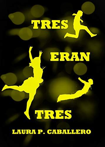 TRES (Spanish Edition)