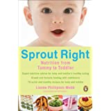 Sprout Right: Nutrition From Tummy To Toddler