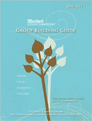 Commentary Building Trust Between >> Standard Lesson Commentary Group Building Guide 2010 2011 Know