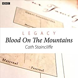Legacy: Blood on the Mountains (Woman's Hour Drama)