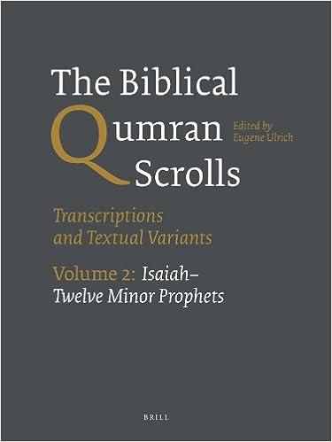 The Biblical Qumran Scrolls. Volume 2: Isaiah-Twelve Minor Prophets