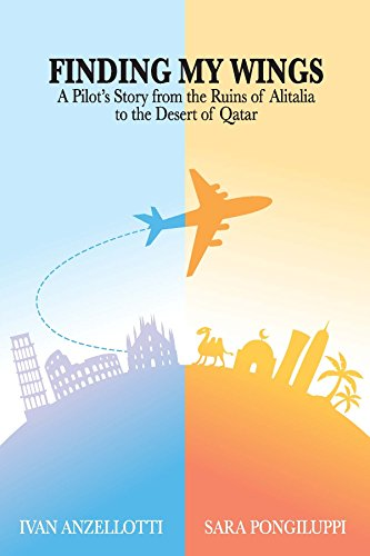 finding-my-wings-a-pilots-story-from-the-ruins-of-alitalia-to-the-desert-of-qatar