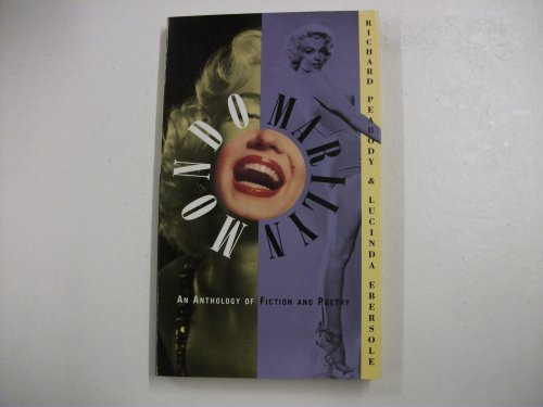 Mondo Marilyn: An Anthology of Fiction and Poetry