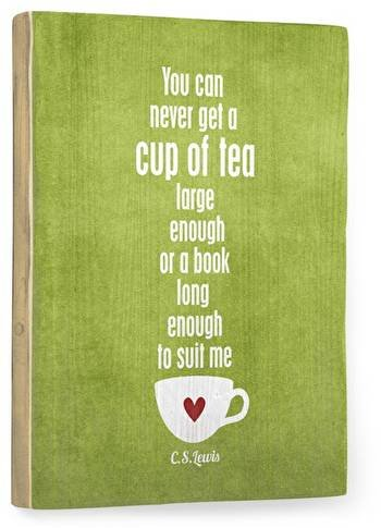 Cup of tea green Wood Sign 14x20 (36cm x 51cm) Planked