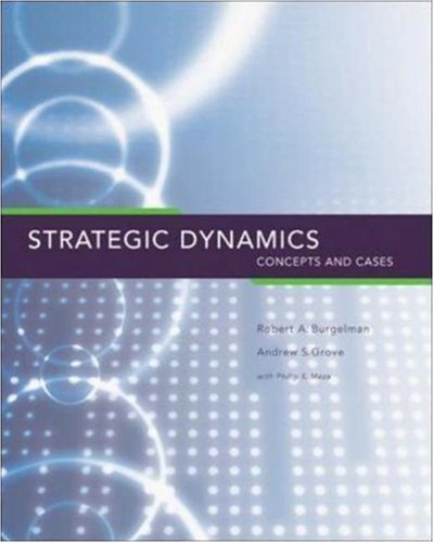 Strategic Dynamics: Concepts and Cases: 1st (First) Edition PDF