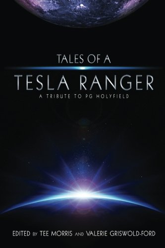 Tales of a Tesla Ranger: A Tribute to PG Holyfield