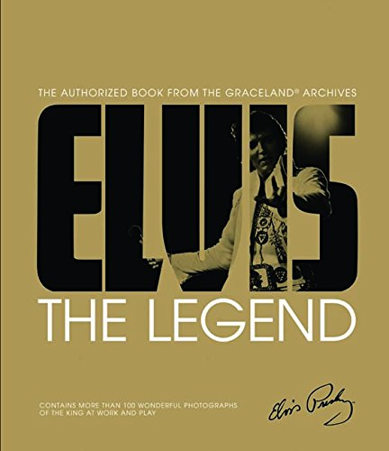 (Elvis: The Legend: The Authorized Book from the Graceland® Archives )