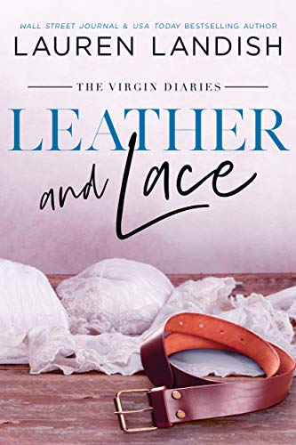 Leather and Lace (The Virgin Diaries Book 2)
