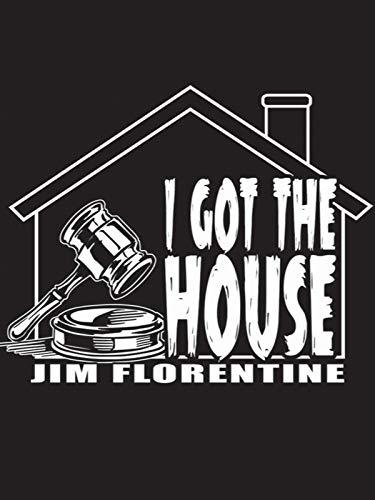 I Got The House