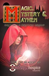 Magic, Mystery & Mayhem