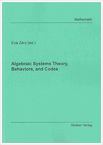 Book Algebraic Systems Theory, Behaviors, and Codes (Berichte aus der Mathematik) (2010-07-14)