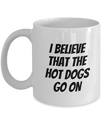 Funny Coffee Mug - Misheard Lyrics - What Celine Dion Did Not Sing - Titanic Soundtrack Parody - Hot Dogs Go On - 90s Music Fans Gift