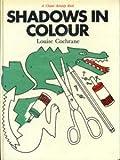 Shadows in Colour (A Chatto activity book)