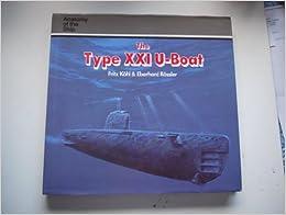 Type xxi u boat anatomy of the ship