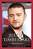 Justin Timberlake: A Biography (Greenwood Biographies)
