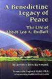 A Benedictine Legacy of Peace, John Hammond, 0976300508