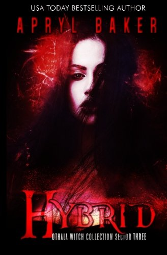 hybrid-an-adult-dystopian-paranormal-romance-othala-witch-collection-sector-3