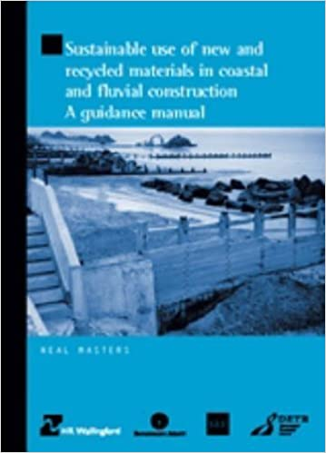 Book Sustainable Use of New and Recycled Materials in Coastal and Fluvial Construction: A Guidance Manual by Neal Masters (2001-04-24)