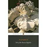 img - for FALL OF THE ROMAN REPUBLIC : PENGUIN CLASSICS / REX WARNER TRANSLATION book / textbook / text book
