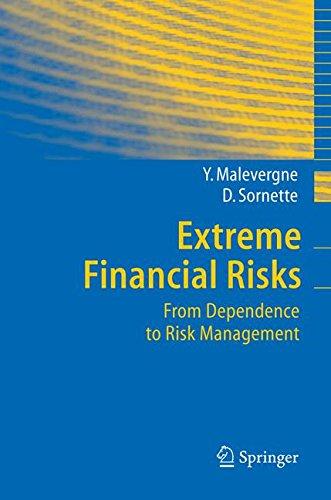 Extreme Financial Risks: From Dependence to Risk Management (Springer Finance) PDF