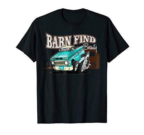 Barn Find Beauty Classic Hot Rod Pickup Truck T-Shirt