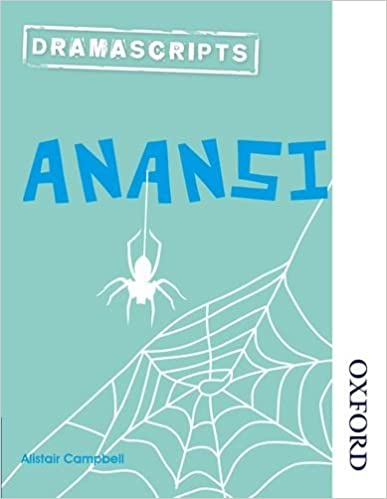 Dramascripts: Anansi by Alistair Campbell (2014-11-01)