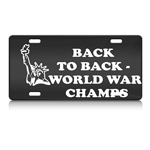 Price comparison product image Back To Back World War Champs Usa America Metal License Plate 6X12 Inch