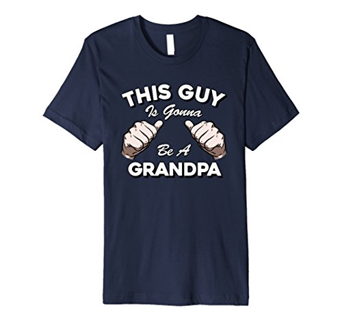 Mens This Guy Is Gonna Be A Grandpa Funny New Grandparent T Shirt Large Navy