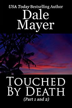 Touched by Death (By Death Series Book 1) by [Mayer, Dale]
