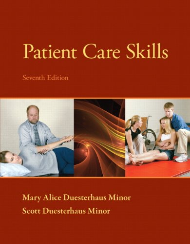 Patient Care Skills (7th Edition) (Patient Care Skills ( Minor))