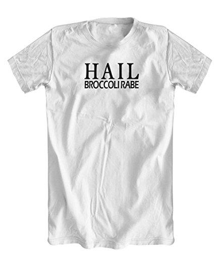 Shirts You Love Hail Broccoli Rabe T-Shirt, Mens, White, - Rabens White