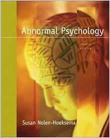 Abnormal psychology nolen hoeksema
