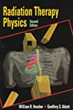 img - for Radiation Therapy Physics by William R. Hendee (1996-04-30) book / textbook / text book