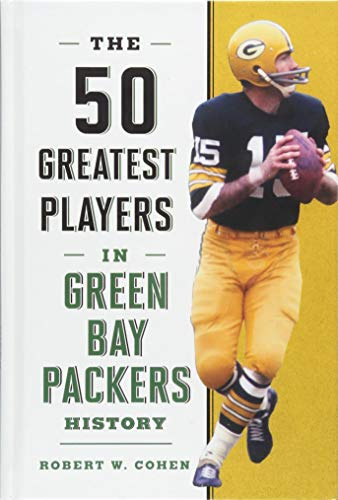 - The 50 Greatest Players in Green Bay Packers History