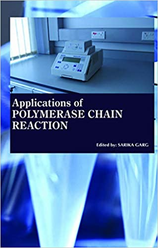 Applications Of Polymerase Chain Reaction: Sarika Garg