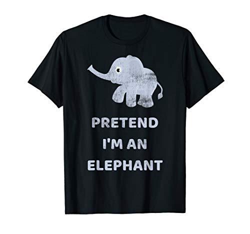 Pretend I'm A Elephant Lazy Halloween Funny Costume T-Shirt