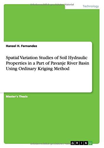 Download Spatial Variation Studies of Soil Hydraulic Properties in a Part of Pavanje River Basin Using Ordinary Kriging Method pdf epub