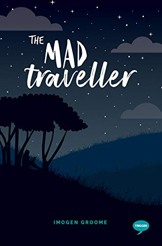 The Mad Traveller: Experiences with Dissociative Fugue (Inspirational Series)