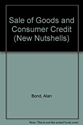 Sale of Goods and Consumer Credit (New Nutshells)