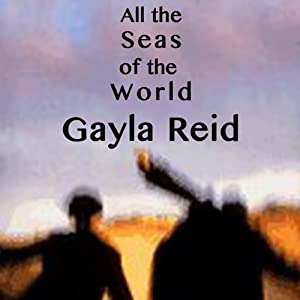 All the Seas of the World Audiobook