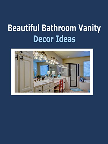 Beautiful Bathroom Vanity Decor -