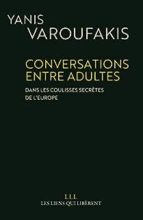 Conversations entre adultes : dans les coulisses secrètes de l'Europe