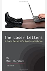 The Loser Letters: A Comic Tale of Life, Death, and Atheism Paperback