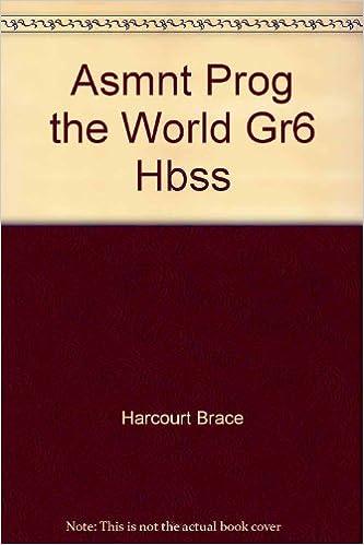 Harcourt Brace Social Studies: The World- Assessment Program ...