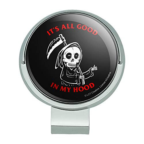 GRAPHICS & MORE It's All Good in My Hood Death Grim Reaper Funny Humor Golf Hat Clip with Magnetic Ball Marker