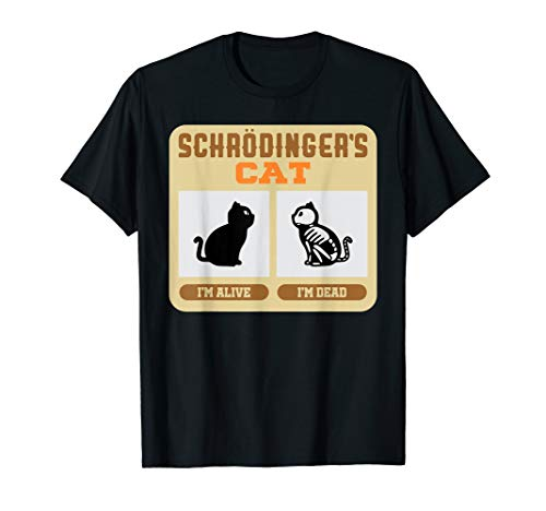 Schrodinger's Cat T-Shirt - Paradox Theory
