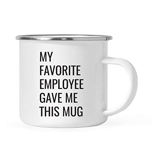 Andaz Press 11oz. Stainless Steel Funny Campfire Coffee Mug Gag Gift, My Favorite Employee Gave Me This Mug, 1-Pack, Boss Birthday Christmas Sarcastic Humor Metal Camping Cup Gift Ideas