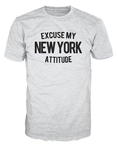 Excuse My New York Attitude Funny T-Shirt (XXL, Ash -